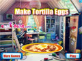 Play Make Tortilla Eggs