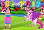 Play Zoe with Pony Dress Up